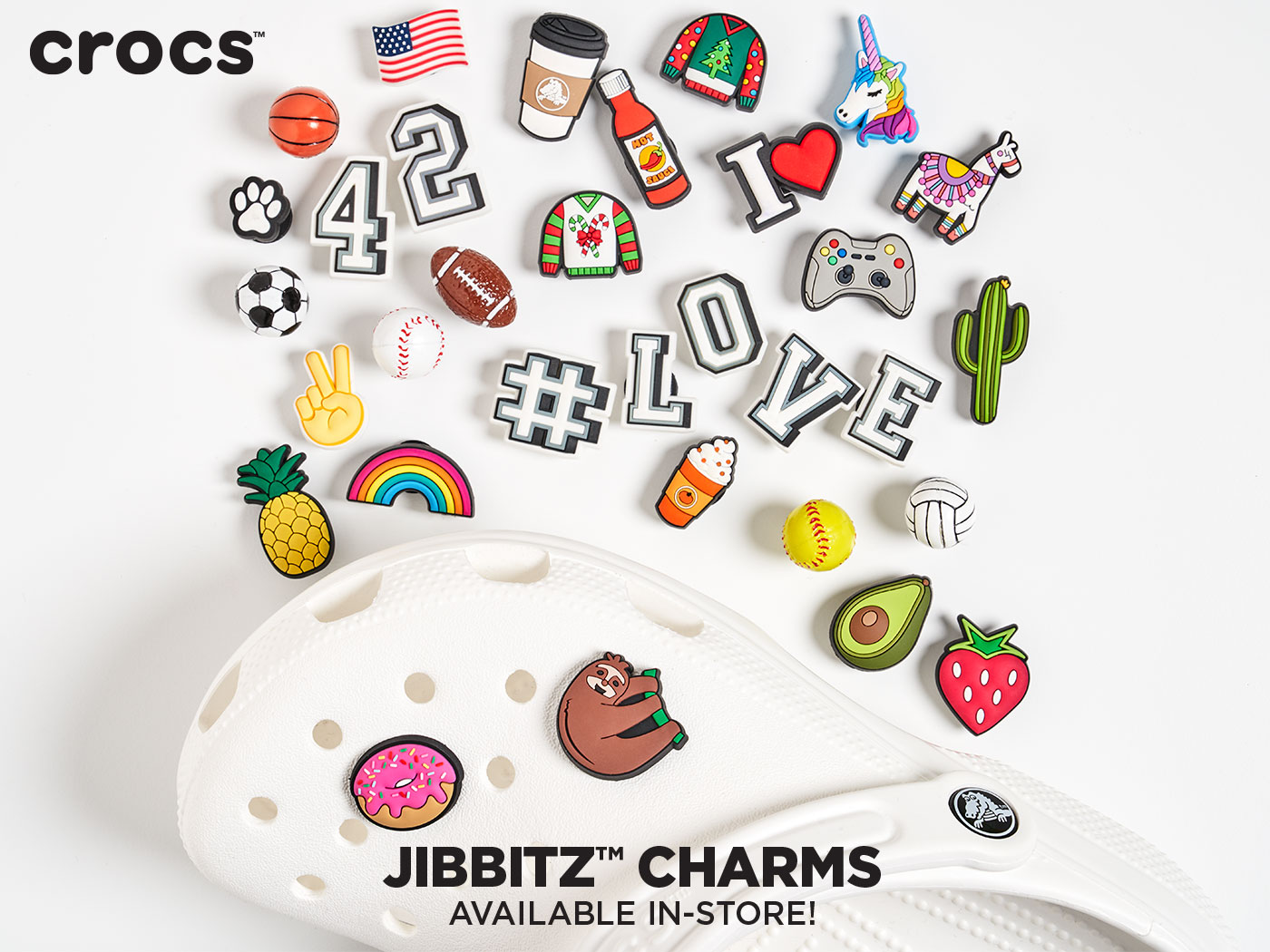 Personalize your Crocs with JJibbitz Charms, available in store only.
